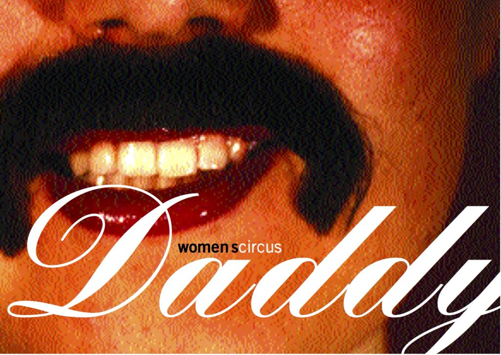 Daddy promotional poster, with a person wearing a fake moustache.